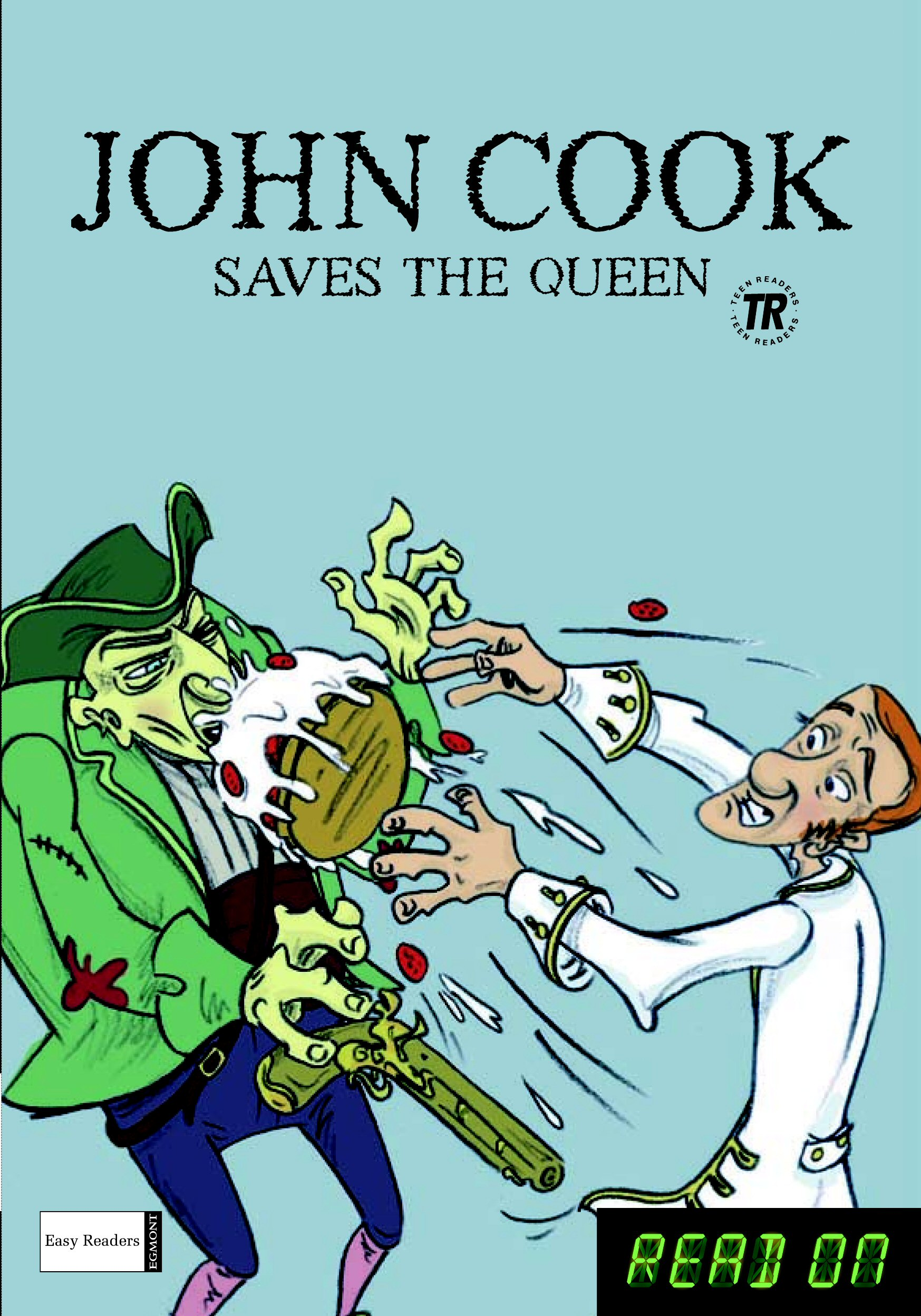 John Cook Saves the Queen/John Cook and the Queen's Crown - READ ON series